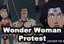 Wonder Woman Protest - Embrace Your Truth