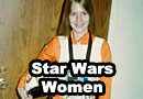 Women Grew Up on Star Wars Too