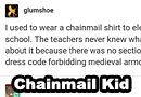 Wearing Chainmail to School