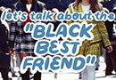 The Black Best Friend