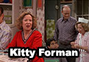 Kitty Forman from That