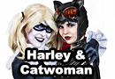 Harley Quinn and Catwoman Cosplay