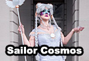 Sailor Cosmos from Sailor Moon Cosplay