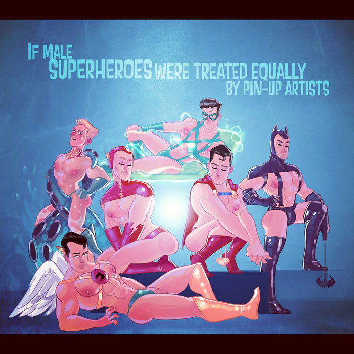 If Male Superheros Were Treated Equally By Pin-Up Artists